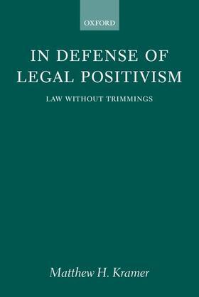 Kramer | In Defense of Legal Positivism | Buch | sack.de