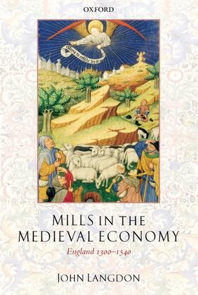 Langdon | Mills in the Medieval Economy: England 1300-1540 | Buch | sack.de