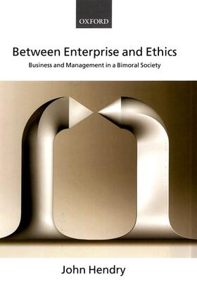Hendry | Between Enterprise and Ethics | Buch | sack.de