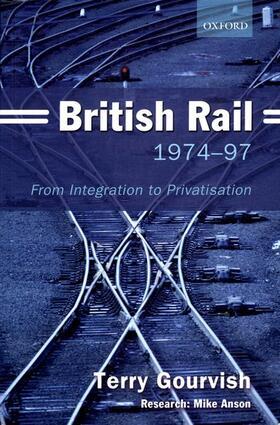Gourvish | British Rail 1974-1997 | Buch | sack.de