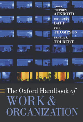 Ackroyd / Batt / Thompson | The Oxford Handbook of Work and Organization | Buch | sack.de