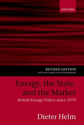 Helm | Energy, the State, and the Market | Buch | sack.de