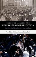 Mauro / Sussman / Yafeh    Emerging Markets and Financial Globalization: Sovereign Bond Spreads in 1870-1913 and Today   Buch    Sack Fachmedien