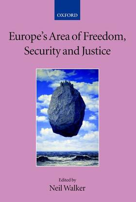 Walker | Europe's Area of Freedom, Security, and Justice | Buch | sack.de