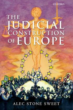 Stone Sweet | The Judicial Construction of Europe | Buch | sack.de