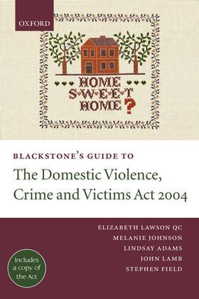 Johnson / Adams / Lawson QC   Blackstone's Guide to the Domestic Violence, Crime and Victims Act 2004   Buch   sack.de
