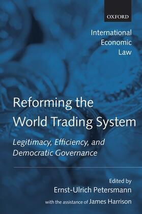 Petersmann / Harrison | Reforming the World Trading System | Buch | sack.de