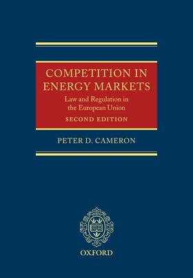 Cameron   Competition in Energy Markets: Law and Regulation in the European Union   Buch   sack.de