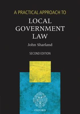 Sharland   A Practical Approach to Local Government Law   Buch   sack.de