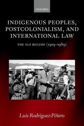 Rodríguez-Piñero | Indigenous Peoples, Postcolonialism, and International Law | Buch | sack.de