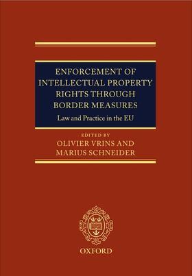 Vrins / Schneider | Enforcement of Intellectual Property Rights through Border Measures | Buch | sack.de