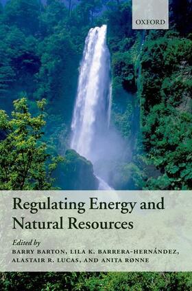Barton / Lucas / Barrera-Hernández   Regulating Energy and Natural Resources   Buch   sack.de