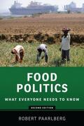 Paarlberg |  Food Politics: What Everyone Needs to Know(r) | Buch |  Sack Fachmedien