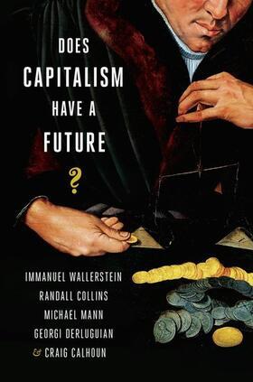 Wallerstein / Collins / Mann | Does Capitalism Have a Future? | Buch | sack.de