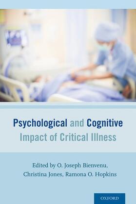 Bienvenu / Hopkins / Jones   Psychological and Cognitive Impact of Critical Illness   Buch   sack.de