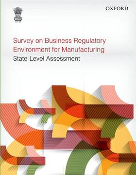 Planning Commission, Government of India | Survey on Business Regulatory Environment for Manufacturing | Buch | sack.de