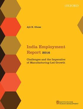 Ghose | India Employment Report 2016 | Buch | sack.de