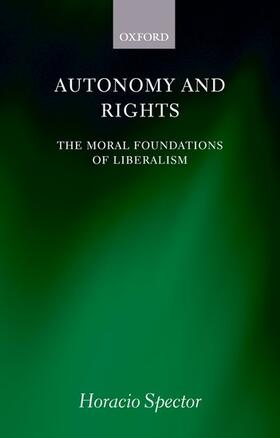 Spector | Autonomy and Rights | Buch | sack.de