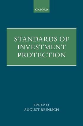 Reinisch | Standards of Investment Protection | Buch | sack.de