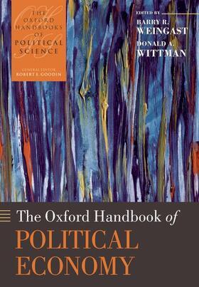 Weingast / Wittman | The Oxford Handbook of Political Economy | Buch | sack.de