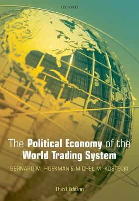 Hoekman / Kostecki | The Political Economy of the World Trading System: The WTO and Beyond | Buch | sack.de