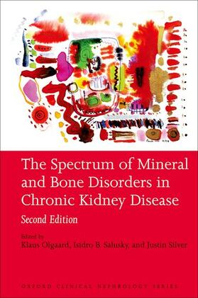 Olgaard / Salusky / Silver | The Spectrum of Mineral Bone Disorders in Chronic Kidney Disease | Buch | sack.de