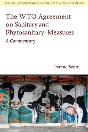 Scott | The WTO Agreement on Sanitary and Phytosanitary Measures | Buch | sack.de