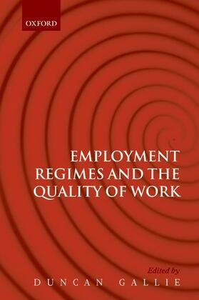Gallie | Employment Regimes and the Quality of Work | Buch | sack.de