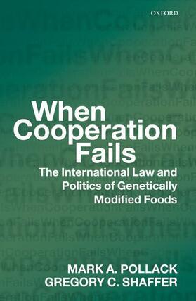 Pollack / Shaffer   When Cooperation Fails   Buch   sack.de
