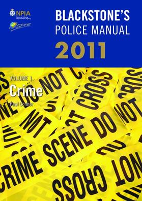 Blackstone's Police Manual Volume 1: Crime 2011 | Buch | Sack Fachmedien