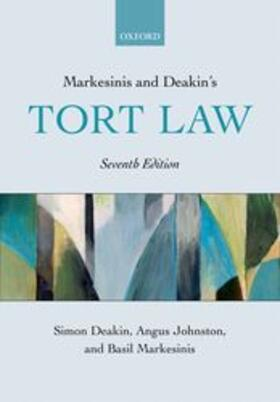 Deakin, FBA / Johnston / Markesinis QC, FBA   Markesinis and Deakin's Tort Law   Buch   sack.de