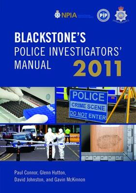 Connor / Hutton / Johnston | Blackstone's Police Investigators' Manual 2011 | Buch | sack.de