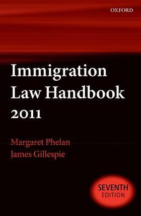 Phelan / Gillespie   Immigration Law Handbook 2011   Buch   sack.de