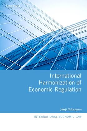 Nakagawa | International Harmonization of Economic Regulation | Buch | sack.de