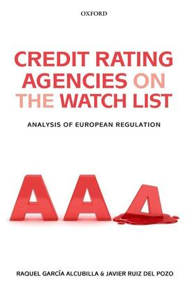 García Alcubilla / Ruiz del Pozo | Credit Rating Agencies on the Watch List | Buch | sack.de