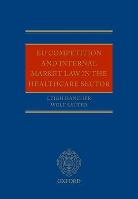 Hancher / Sauter | EU Competition and Internal Market Law in the Health Care Sector | Buch | sack.de