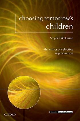 Wilkinson | Choosing Tomorrow's Children | Buch | sack.de