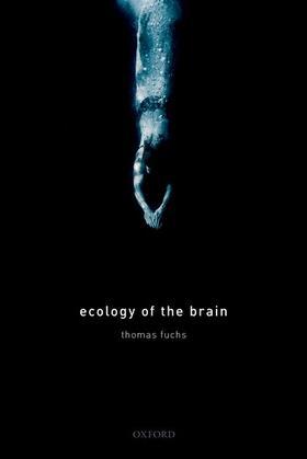 Fuchs | Ecology of the Brain | Buch | sack.de