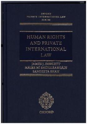Fawcett / Ní Shúilleabháin / Shah | Human Rights and Private International Law | Buch | sack.de