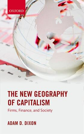 Dixon | The New Geography of Capitalism | Buch | sack.de