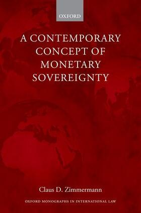 Zimmermann   Contemporary Concept of Monetary Sovereignty   Buch   sack.de