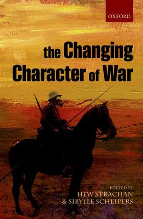 Scheipers / Strachan | The Changing Character of War | Buch | sack.de