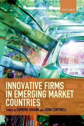 Amann / Cantwell | Innovative Firms in Emerging Market Countries | Buch | sack.de