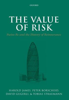 James / Borscheid / Gugerli | The Value of Risk | Buch | sack.de
