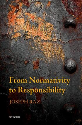 Raz | From Normativity to Responsibility | Buch | sack.de