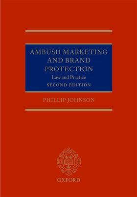 Johnson | Ambush Marketing and Brand Protection | Buch | sack.de