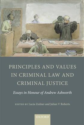 Roberts / Zedner | Principles and Values in Criminal Law and Criminal Justice | Buch | sack.de