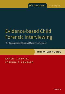 Saywitz / Camparo   Evidence-based Child Forensic Interviewing   Buch   sack.de