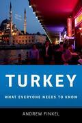 Finkel |  Turkey: What Everyone Needs to Know(r) | Buch |  Sack Fachmedien