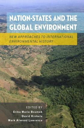 Bsumek / Kinkela / Lawrence   Nation-States and the Global Environment   Buch   sack.de